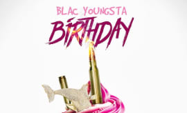 "Blac Youngsta ""Birthday"""