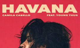 """Camila Cabello """"Havana"""" f/ Young Thug"""