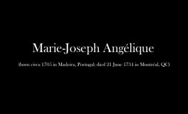 The Hanging of Angélique and the Uncovering of Canada's History of Enslavement
