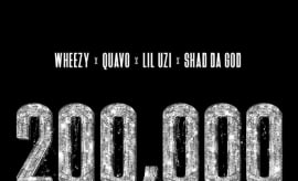 "Wheezy Grabs Quavo, Lil Uzi Vert, and Shad Da God for ""200,000"""
