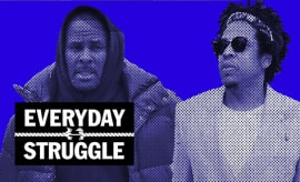 R. Kelly Defends Relationship With Young Women, New York's Rap Resurgence | Everyday Struggle