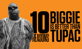10 Reasons Biggie Is Better Than Tupac