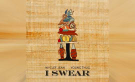 "This is Wyclef Jean's song ""I Swear"" featuring Young Thug."
