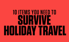 10 Items You Need To Survive Holiday Travel