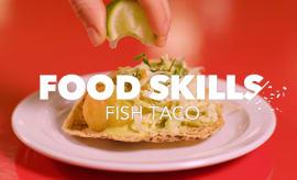 food-skills-tacombi-fish-tacos