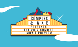 axe-complex-summer-movies-2017