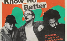 "Major Lazer Major ""Know No Better,"" f/ Travis Scott, Quavo, and Camila Cabello"
