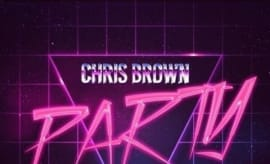 "Chris Brown ""Party."""