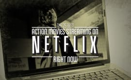 action-movies-streaming-on-netflix