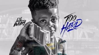 Lil Baby 'Too Hard' Mixtape
