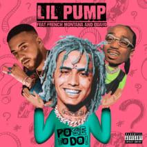 """Lil Pump """"Pose to Do"""" f/ French Montana and Quavo"""