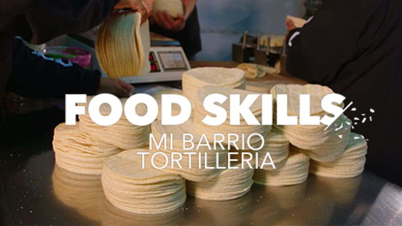 Mi Barrio Tortilleria: The Last Tortilla Kings of Brooklyn | Food Skills