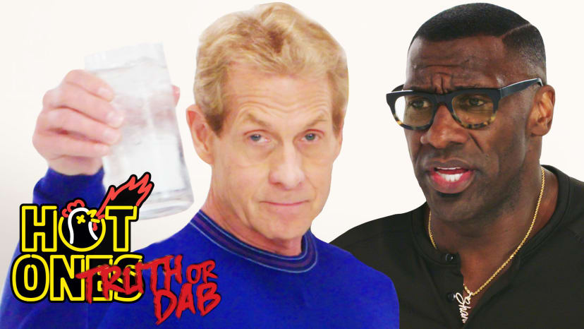 Skip Bayless and Shannon Sharpe Play Truth or Dab | Hot Ones