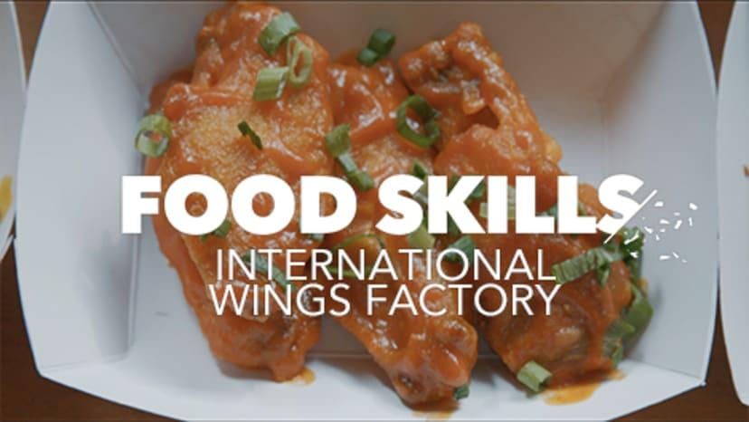 food-skills-international-wings-factory