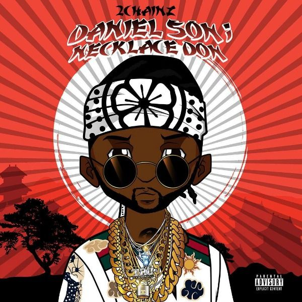 This is the cover for 2 Chainz's 'Daniel Son; Necklace Don.'
