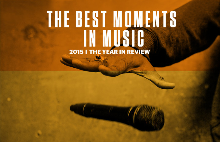 best-moments-in-music-of-2015