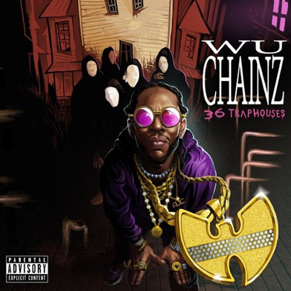 Wu Tang and 2 Chainz