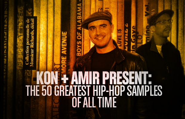 Kon + Amir Present: The 50 Greatest Hip-Hop Samples Of All