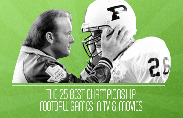 The 25 Best Championship Football Games In TV And Movies