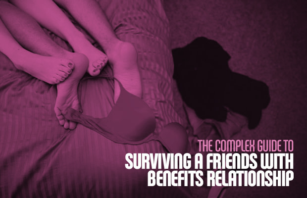 The Complex Guide To Surviving A Friends With Benefits