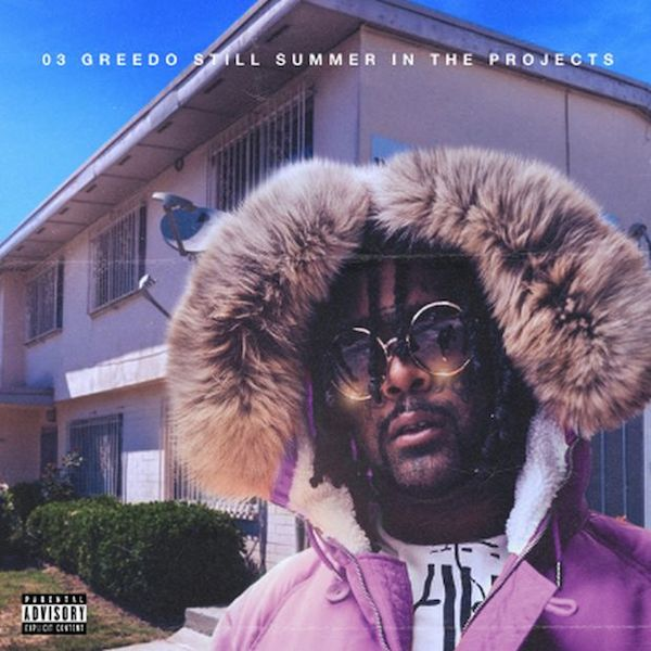 03 Greedo 'Still Summer in the Projects'