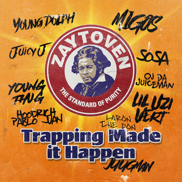 Zaytoven 'Trapping Made It Happen'