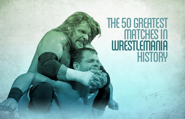 The 50 Greatest Matches in WrestleMania History