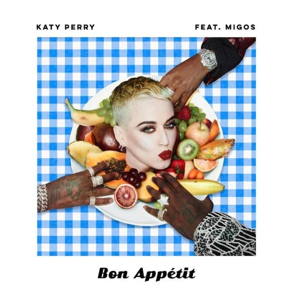 """Katy Perry """"Bon Appétit"""" f/ Migos"""