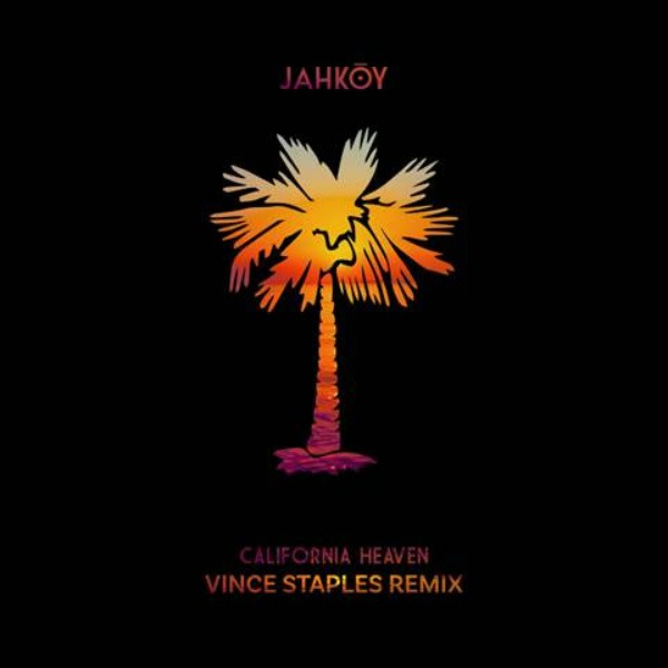 """This is Vince Staples' remix of Jahkoy's """"California Heaven."""""""