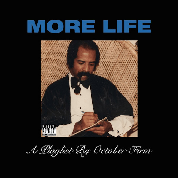 Drake's 'More Life' playlist