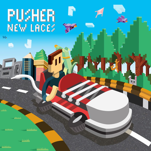 Pusher, 'New Laces'