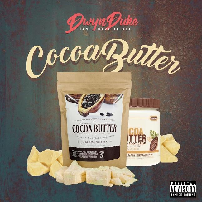 """Dwyn - """"Cocoa Butter"""""""