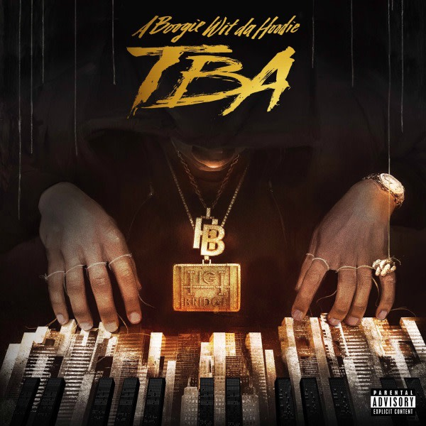This is A Boogie Wit Da Hoodie's 'TBA' EP.