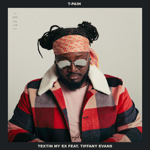 T-Pain 'Textin My Ex' f/ Tiffany Evans