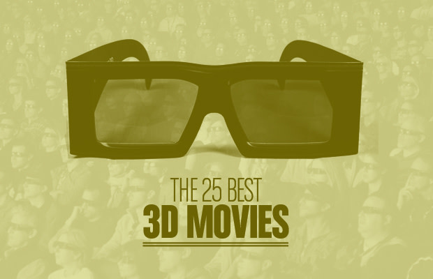 The 25 Best 3D Movies