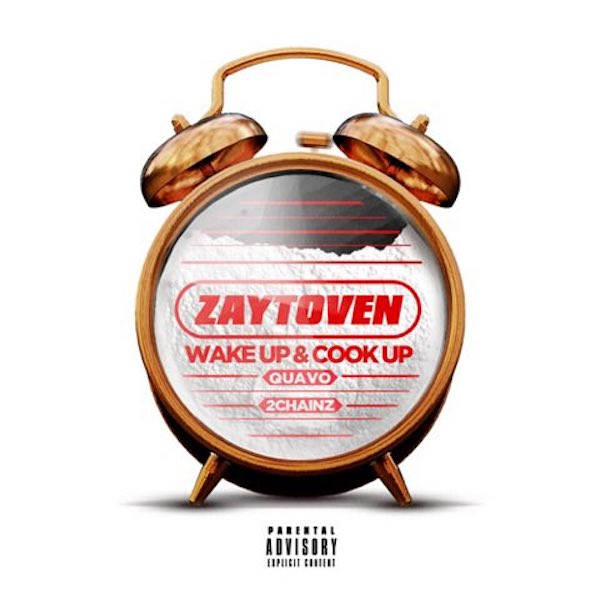 "Zaytoven, Quavo, and 2 Chainz ""Wake Up & Cook Up"""