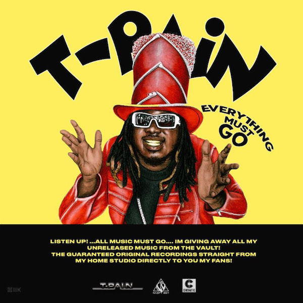 T-Pain 'Everything Must Go'