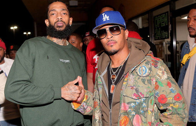 T.I. and Nipsey Hussle