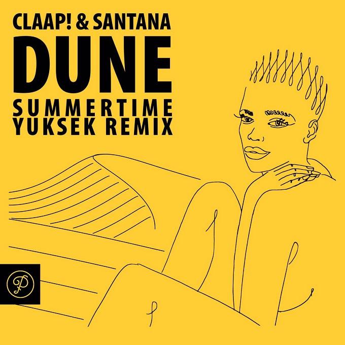 CLAAP! & Santana - Dune EP