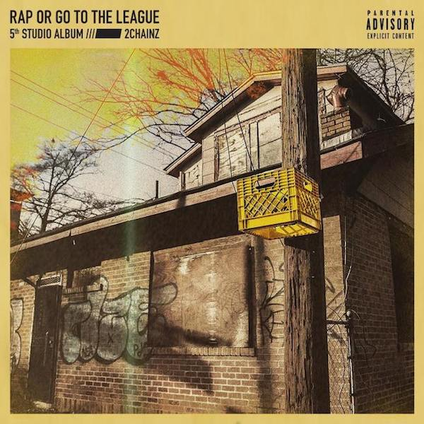 2 Chainz 'Rap or Go to the League'