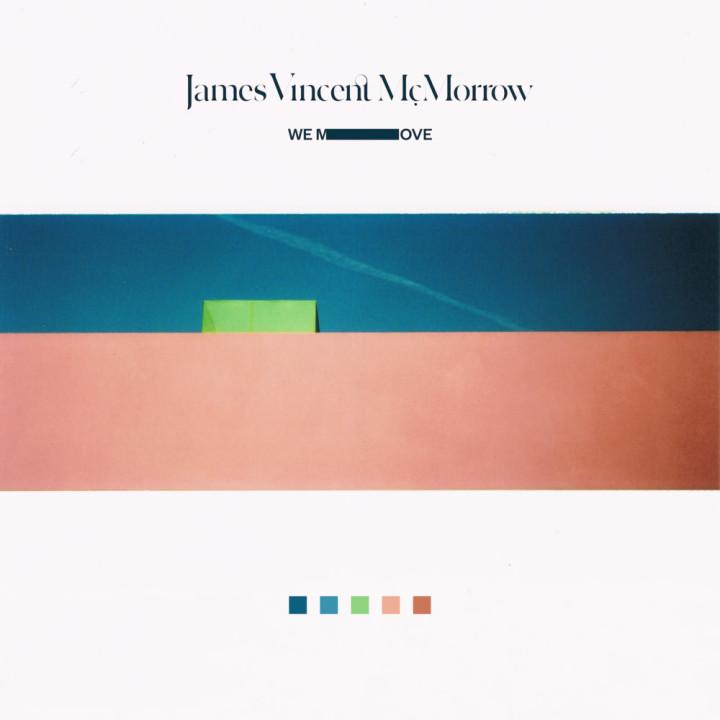James Vincent McMorrow's 'We Move'.