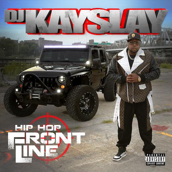 DJ Kay Slay front line