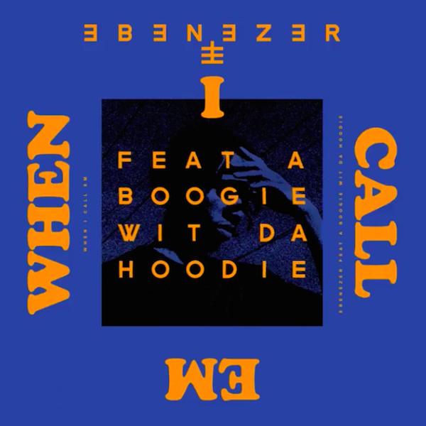 "Ebenezer x A Boogie Premiere ""When I Call Em"""