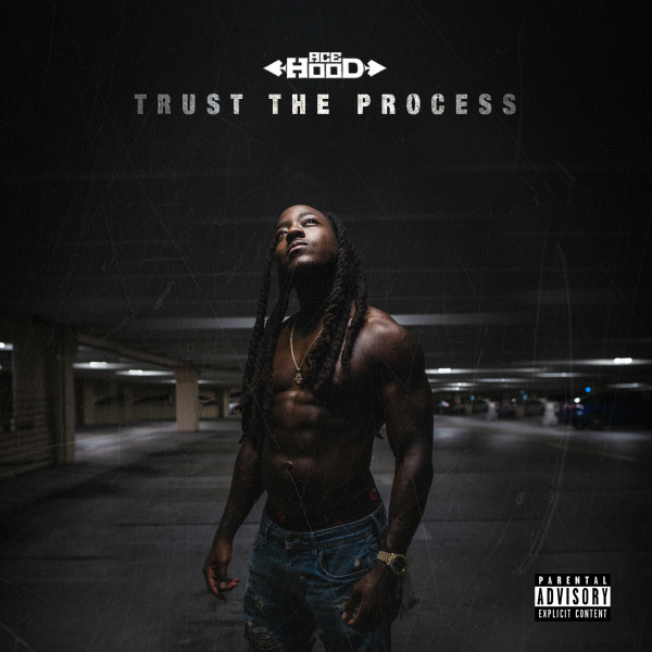 Exclusive: Ace Hood Drops Early Stream of 'Trust the Process