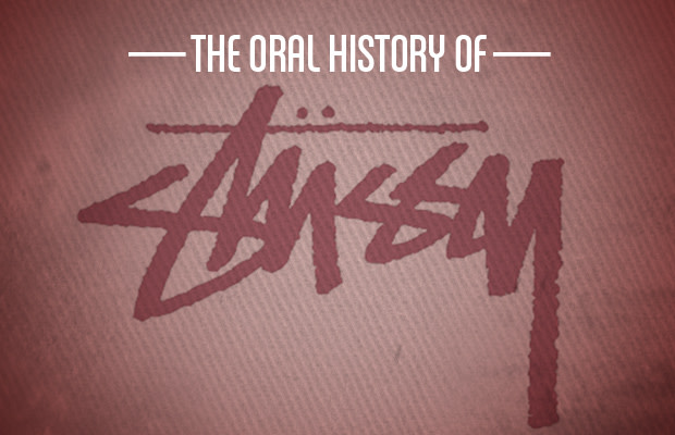 the oral history of Stussy