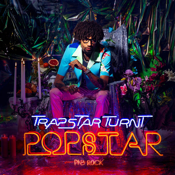 Stream PnB Rock's Two-Disc LP 'TrapStar Turnt PopStar' | Complex
