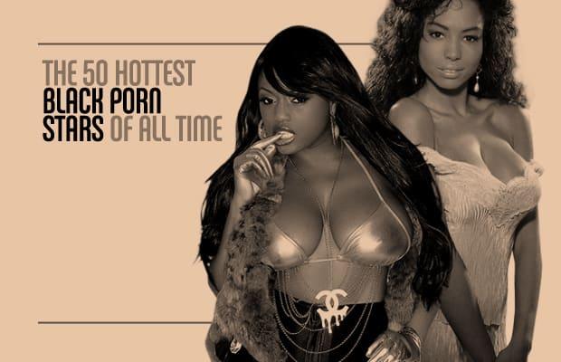50 Hottest Black Porn Stars