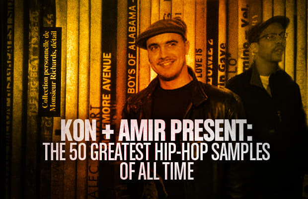 Kon + Amir Present: The 50 Greatest Hip-Hop Samples Of All Time ...