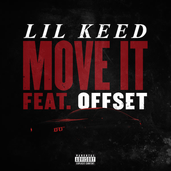 "Offset Guests on Lil Keed's ""Move It"""