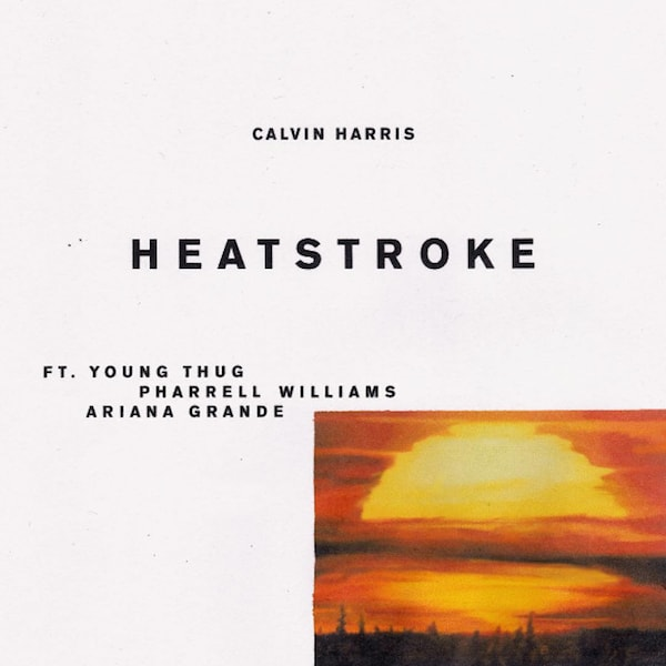 "Calvin Harris ""Heatstroke,"" f/ Ariana Grande, Young Thug, and Pharrell"